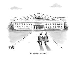 """Worst budget cuts ever!"" - New Yorker Cartoon by Christopher Weyant"