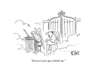 """""""You never gave me a thumbs up."""" - Cartoon by Christopher Weyant"""