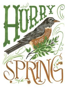 Hurry Spring by CJ Hughes