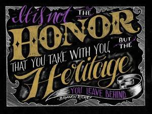 It Is Not the Honor by CJ Hughes