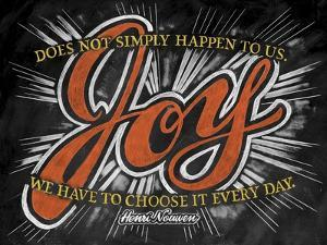 Joy Does Not Simply Happen by CJ Hughes