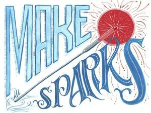 Make Sparks Fly by CJ Hughes
