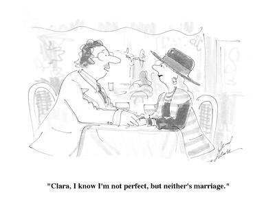 https://imgc.allpostersimages.com/img/posters/clara-i-know-i-m-not-perfect-but-neither-s-marriage-cartoon_u-L-PGR2HZ0.jpg?artPerspective=n