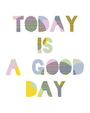 Good Day by Clara Wells