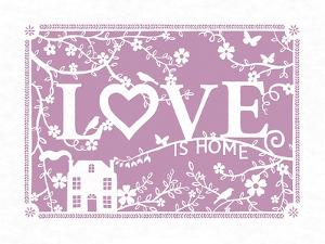 Love...is Home by Clara Wells
