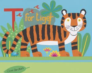 T is for Timmy Tiger by Clare Beaton