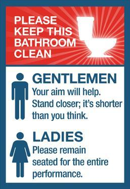 Clean Bathrooms Ladies Gentlemen Sign Art Print Poster