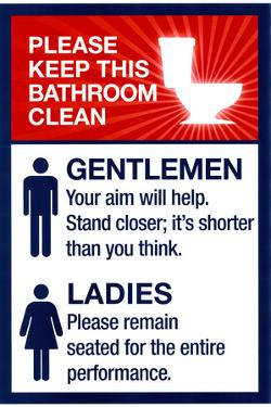 Clean Bathrooms Ladies Gentlemen Sign Print Plastic Sign