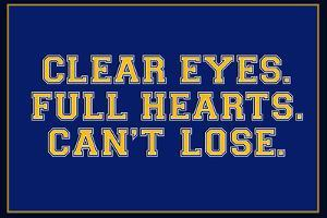 Clear Eyes. Full Heart. Can't Lose. Sports Plastic Sign