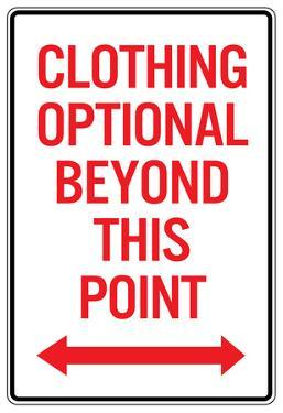 Clothing Optional Beyond This Point Sign Poster