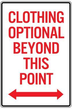 Clothing Optional Beyond This Point
