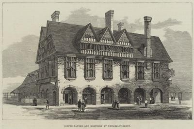 https://imgc.allpostersimages.com/img/posters/coffee-tavern-and-hostelry-at-newark-on-trent_u-L-PVWCTA0.jpg?p=0