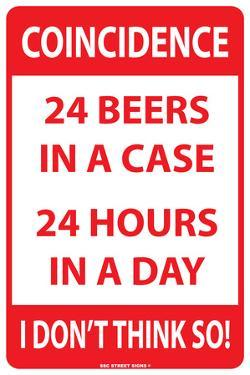 Coincidence: 24 Beers In a Case 24 Hours in a Day