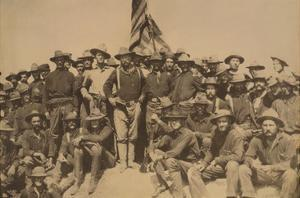 Colonel Roosevelt and His Rough Riders at Top of the Hill Which They Captured, Battle of San Juan