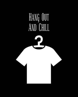 Hang Out And Chill - Black by Color Me Happy