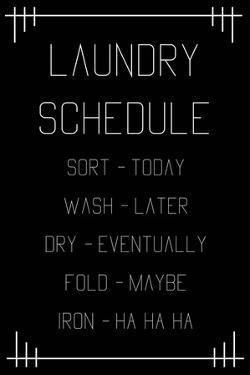 Laundry Schedule - Black Geometric by Color Me Happy