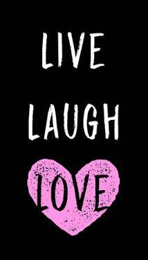 Live Laugh Love - Black with Pink Heart by Color Me Happy