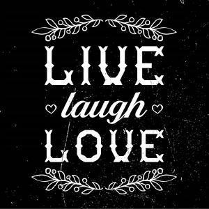 Live Laugh Love-Black by Color Me Happy