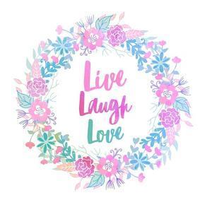 Live, Laugh, Love-Pastel by Color Me Happy