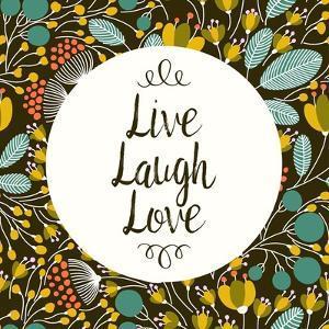 Live Laugh Love Retro Floral Black by Color Me Happy