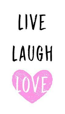 Live Laugh Love - White with Pink Heart by Color Me Happy
