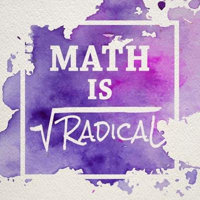 Math Is Radical Watercolor Splash Purple by Color Me Happy