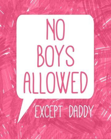 No Boys Allowed Except Daddy by Color Me Happy