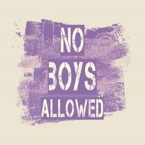 No Boys Allowed Grunge Paint Purple by Color Me Happy