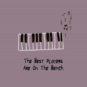 The Best Players Are On The Bench Purple by Color Me Happy