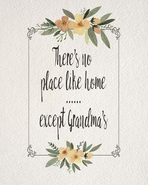 There's No Place Like Home Except Grandma's Yellow Flowers by Color Me Happy