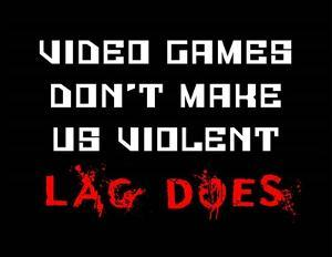 Video Games Don't Make us Violent - Black by Color Me Happy
