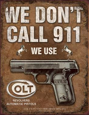 COLT - We Don't Call 911