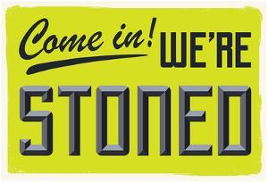Come In We're Stoned (3D Lime)