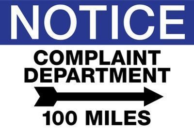 Complaint Department 100 Miles Notice Plastic Sign