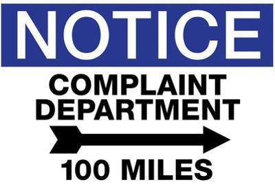 Complaint Department 100 Miles Notice Sign Poster