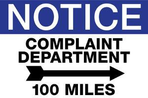 Complaint Department 100 Miles Notice