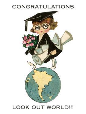 Congratulations, Look Out World, Graduate