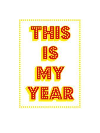 This Is My Year by Coni Della Vedova