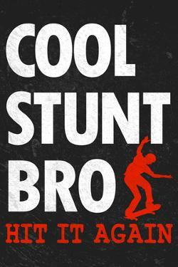 Cool Stunt Bro Skateboarding