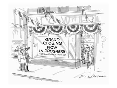 https://imgc.allpostersimages.com/img/posters/couple-walk-by-store-front-with-sign-grand-closing-now-in-progress-free-new-yorker-cartoon_u-L-PGT7260.jpg?artPerspective=n