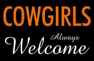 Cowgirls Always Welcome