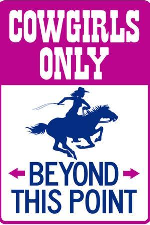 Cowgirls Only Beyond This Point Sign Plastic Sign