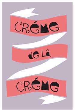 Cr?me De La Cr?me
