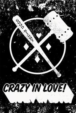 Crazy In Love! Distressed Black & White