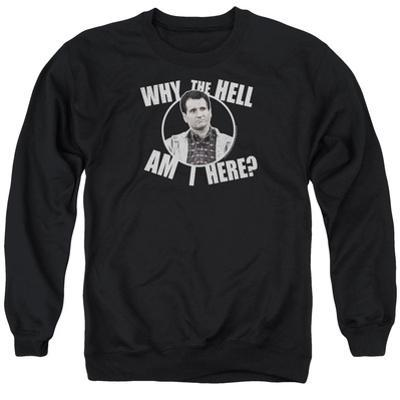 Crewneck Sweatshirt: Married With Children- Why Is Al Here?