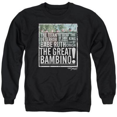 Crewneck Sweatshirt: Sandlot- The Great Bambino