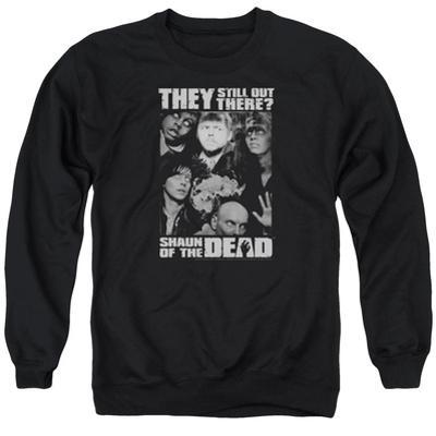 Crewneck Sweatshirt: Shaun Of The Dead- Still Out There
