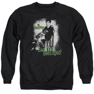 Crewneck Sweatshirt: The Munsters- Have You Seen Spot
