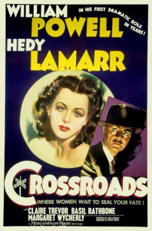 Crossroads, Hedy Lamarr, William Powell, 1942