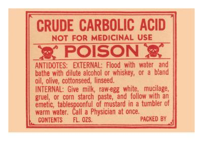https://imgc.allpostersimages.com/img/posters/crude-carbolic-acid-not-for-medicinal-use-poison_u-L-PDM6110.jpg?p=0
